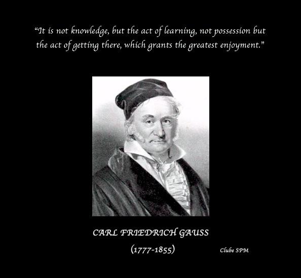 Frase Do Matemático E Físico Alemão Carl Friedrich Gauss