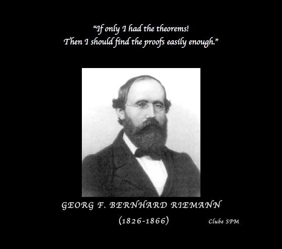 George Riemann Nasceu A 17 De Setembro De 1826 Uma Frase Do